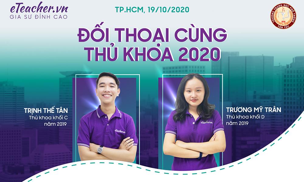 ĐỐI THOẠI CÙNG THỦ KHOA 2020 _ TÂN TÚC