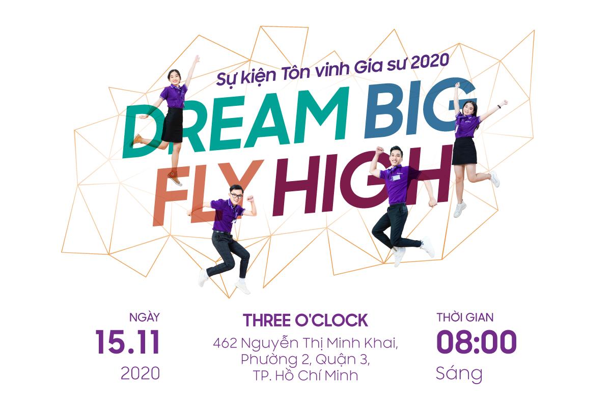 Dream Big Fly High 2020